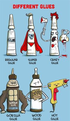 Different Types Of Glue // funny pictures - funny photos - funny images - funny pics - funny quotes - #lol #humor #funnypictures