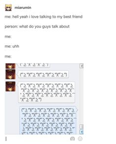 This summary of your conversations: | 22 Wonderful And Deeply Accurate Tumblr Posts About Your Best Friend