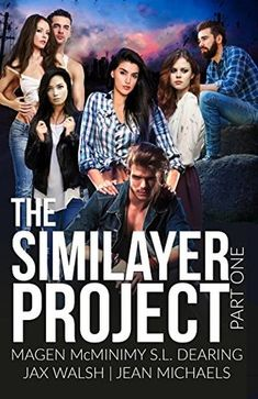 The Similayer Project: Part One by Magen McMinimy