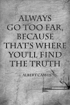 freethinker quotes | always go too far............