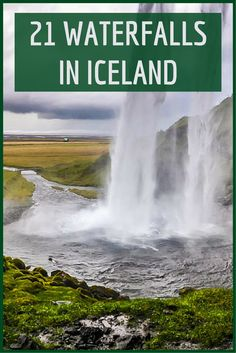 List of 21 waterfalls in Iceland: video, photos and practical information