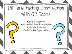 Using QR Codes in the Classroom to Differentiate Instruction