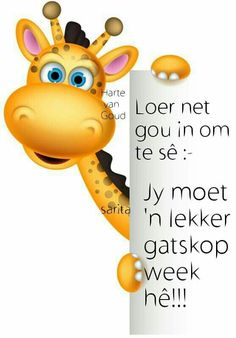 Loer net gou in Good Morning Good Night, Good Morning Quotes, Blessed Week, Afrikaanse Quotes, Goeie Nag, Goeie More, Friends Are Like, Special Friends, Day Wishes