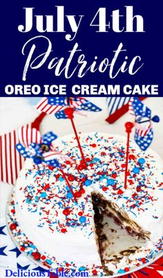 Serve a patriotic frozen dessert ice cream cake for July 4th. This Oreo ice cream cake has an incredible red velvet cookie crust, layers of ice cream, pound cake, caramel, chocolate sauce, whip cream, and sprinkles! #icecreamcake #july4thdessert #summerdessert Cream Cake, Ice Cream, Summer Desserts, Summer Recipes, Red Velvet Cookies, Easy Chocolate Desserts, Cookie Crust, Picnic Foods, Chocolate Caramels