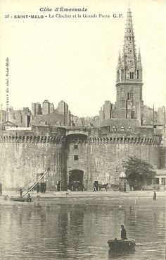 Saint-Malo - Le Clocher et la Grande Porte