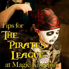Tips for The Pirates League at Magic Kingdom