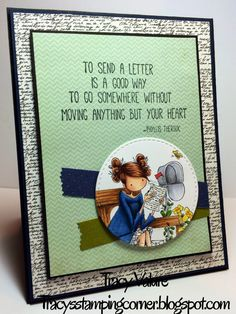 Tracy's Stamping Corner: To Send a Letter.........