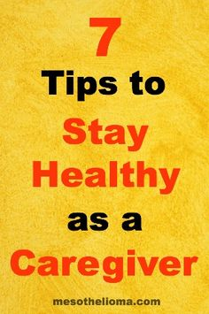 7 Tips for Caregivers