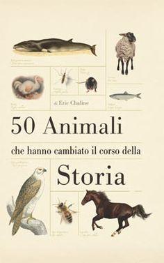 50 animali che hanno cambiato il corso della storia Troglodytes, Gallus Gallus Domesticus, Movie Posters, Movies, American Bison, African Bush Elephant, Films, Film Poster, Cinema