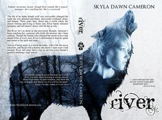 Defiant, nocturnal, moody–though River sounds like a typical teenager, she's anything but. River is a werewolf. The life of an alpha female wolf was irrevocably changed the night she wa… Alpha Female Wolf, Sounds Like, Werewolf, Book 1, Cover Art, Indigo, River, Amazon, Movie Posters