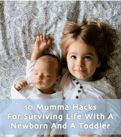 10 Mumma Hacks For Surviving Life With A Newborn And A Toddler - It's true what they say; you think it's hard when you have a baby…until you have two! So us mums need handy little tips and tricks to get through the day and make our lives easier.