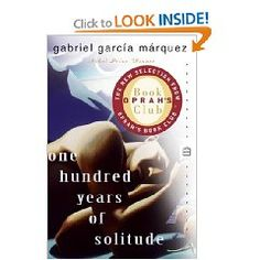 One Hundred Years of Solitute - Gabriel Garcia Marquez