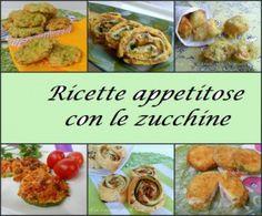 ricette appetitose con  zucchine