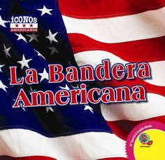 La bandera Americana / The American Flag
