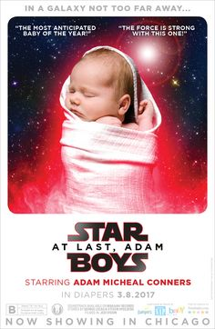 Star Wars: The Last Jedi, our version of the poster customized as a birth announcement. See more at 5starbaby.com. Custom posters and invitations for any of life's special occasions.