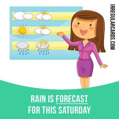 """Forecast"" means to say what you expect to happen in the future. Example: Rain is forecast for this Saturday. #irregularverbs #englishverbs #verbs #english #englishlanguage #learnenglish #studyenglish #language #vocabulary #dictionary #efl #esl #tesl #tefl #toefl #ielts #toeic #forecast #future"