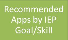 Free Ipad apps per IEP goals  Repinned by SOS Inc. Resources.  Follow all our boards at http://Pinterest.com/sostherapy for therapy resources.