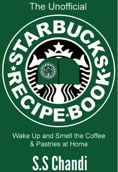 FREE+e-Cookbook:+The+Unofficial+Starbucks+Recipe+Book