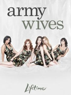 Army Wives!  Probably one of the few shows out there that portrays strong positive friendships between women!