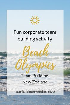 Experience the fun of Team Building New Zealand's Beach Olympics! It's the perfect activity for loosening up and having a blast after a tight schedule of meetings.  Experience fun beach team activities and games on New Zealand's Fantastic Beaches.Ideal outdoors event and conference team break out activities extravaganza.Designed for corporate groups to achieve through fun & healthy active participation. Get in contact today teambuildingnewzealand.co.nz #teamwork #NZbeaches #workplace