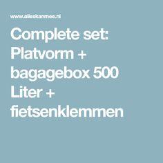 Complete set: Platvorm + bagagebox 500 Liter + fietsenklemmen