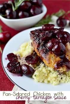 Pan-seared chicken with cherry tarragon sauce