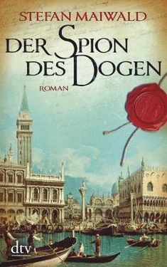 Buy Der Spion des Dogen: Roman by Stefan Maiwald and Read this Book on Kobo's Free Apps. Discover Kobo's Vast Collection of Ebooks and Audiobooks Today - Over 4 Million Titles! Thriller, Dtv, Taj Mahal, Free Apps, Audiobooks, Ebooks, This Book, Reading, Movie Posters