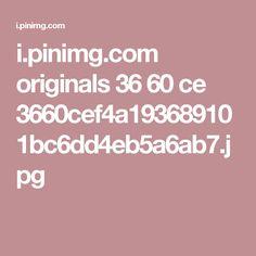i.pinimg.com originals 36 60 ce 3660cef4a193689101bc6dd4eb5a6ab7.jpg