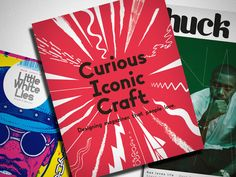 Curious Iconic Craft: Designing magazines that people love