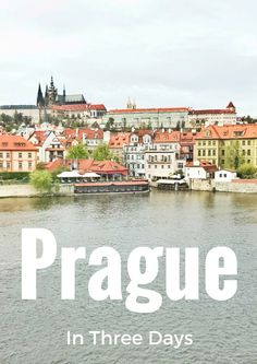 The Best of Prague in 3 Days Prague | Czech Republic | Prague Travel Guide | Prague tips | Prague travel | Czech Republic | Affordable Prague | Where to eat in Prague | What to do in Prague | What to see in Prague | backpacking Prague |