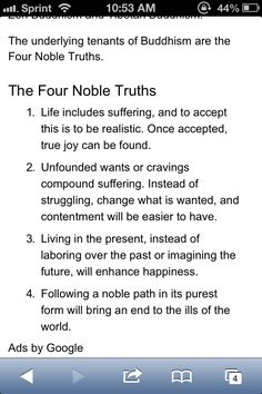 The Four Noble Truths: 1. Life Brings Suffering 2. Suffering is ...