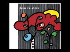 Bear vs. Shark - Kylie