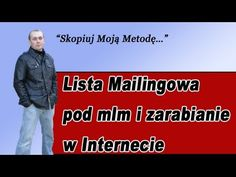 Lista mailingowa - zobacz video http://www.youtube.com/watch?v=d6RlM7XhfAs