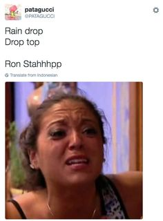 "The 22 Best ""Rain Drop, Drop Top"" Tweets"