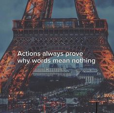 Actions always prove why words mean nothing.  #quote #quotes #quoteoftheday #dailyquotes #quotestoliveby #lifequotes #meetville