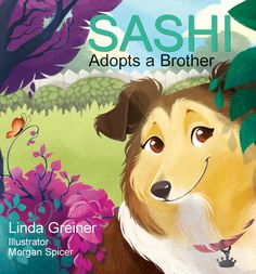 "The spunky little Sheltie assists her new family as they foster for Shetland Sheepdog Rescue, looking after other Shelties until they find ""forever homes. A Brother, Award Winning Books, Foster Mom, Children's Picture Books, Shetland Sheepdog, Play Online, Sheltie, Losing Her, Little Dogs"