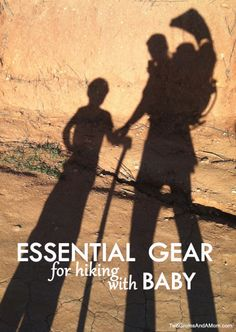 Essential Gear for Hiking with Baby