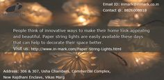 People think of innovative ways to make their home look appealing and beautiful. Paper string lights are easily available these days that can help to decorate their space better.