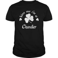 kiss me I am Chandler Shirts kiss me I am Chandler my name is Chandler Tshirts Chandler TShirts Chandler tee Shirt Hoodie Sweat Vneck for Chandler #gift #ideas #Popular #Everything #Videos #Shop #Animals #pets #Architecture #Art #Cars #motorcycles #Celebrities #DIY #crafts #Design #Education #Entertainment #Food #drink #Gardening #Geek #Hair #beauty #Health #fitness #History #Holidays #events #Home decor #Humor #Illustrations #posters #Kids #parenting #Men #Outdoors #Photography #Products…