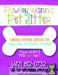 Flyer Design for local pet sitting company. #pet #services #design ... Custom Pet Sitting Flyers on Etsy! www.etsy.com/shop/wordstoart