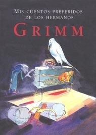 +9 Mis cuentos preferidos de los Hermanos Grimm
