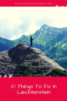 What to do in Liechtenstein? Everything from hiking to food, paragliding, outdoor options and info on the royal family.