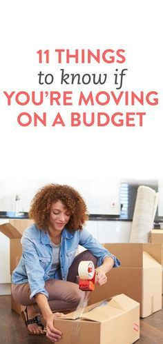 11 things to know if you're moving on a budget