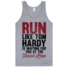 Running For Tom Hardy