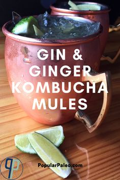 Gin & Ginger Kombucha Mules: replace ginger beer with ginger kombucha for a healthier riff on the classic Moscow Mule | PopularPaleo.com