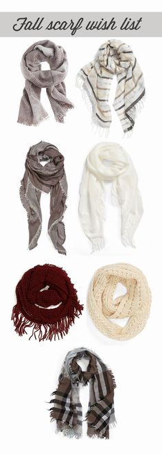 Fall Scarf Wish List - Click for More...