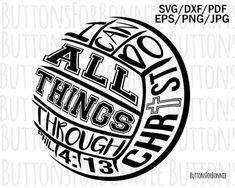 Volleyball svg, volleyball scripture, Philippian, digital cutting file, volleyball shirt, christian