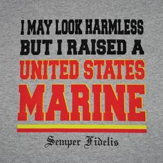 Shop our huge selection of USMC T-shirts in a variety of colors and designs. Grit to browse Marine Corps T-shirts by style, unit, or operation. Our T-shirts are screen printed on cotton and are available for men and women in a variety of s Marine Sister, Marine Love, Marine Mom Quotes, Marine Humor, Usmc Quotes, Military Mom, Military Honors, Army Mom, Us Marine Corps