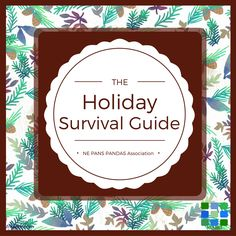 HOLIDAY SURVIVAL GUIDE - Holidays are stressful even w.o #autoimmune disease. Deep breath.  NEPANS #PANS #PANDAS Holiday Survival Guide