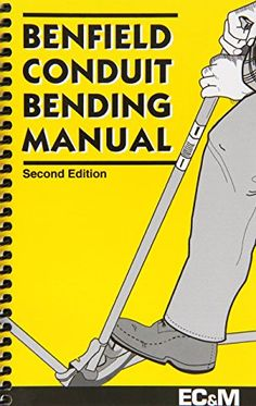 Benfield Conduit Bending Manual by Jack Benfield - Ec & M Books Home Electrical Wiring, Electrical Projects, Electrical Installation, Electrical Engineering, Conduit Bending, Pex Tubing, Diy Bra, Home Repair, Helpful Hints